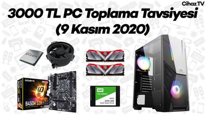 3000 TL PC Toplama Tavsiyesi (Video)
